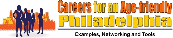 Careers for an Age-friendly Philadelphia banner