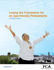 Laying the Foundation for an Age-friendly Philadelphia: A Progress Report