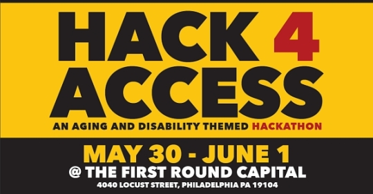 Hack 4 Access, May 30 - June 1 2014. An Aging & Disability Themed Hackathon